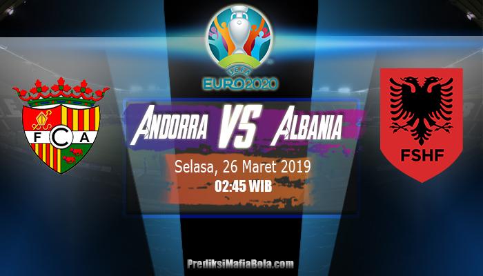 Prediksi Andorra vs Albania 26 Maret 2019