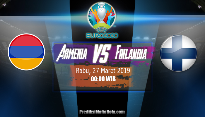 Prediksi Armenia vs Finlandia 27 Maret 2019