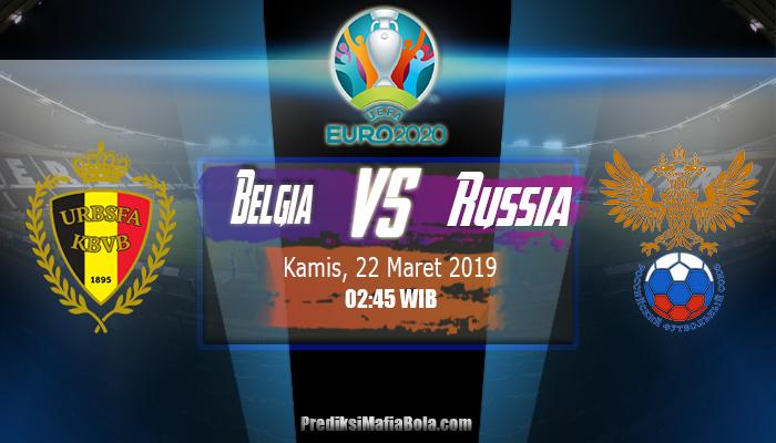 Prediksi Belgia Vs Russia 22 Maret 2019