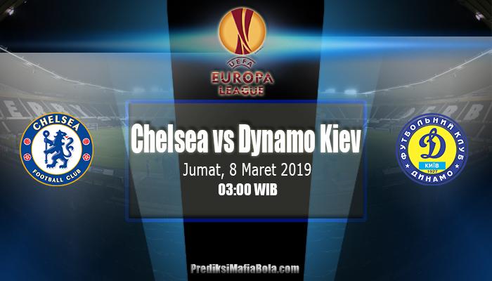 Prediksi Chelsea vs Dynamo Kiev 8 Maret 2019
