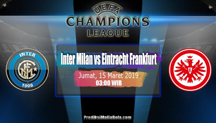 Prediksi Inter Milan vs Eintracht Frankfurt 15 Maret 2019