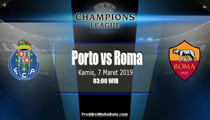 Prediksi Porto vs Roma 7 Maret 2019