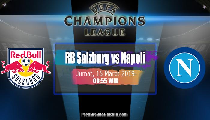 Prediksi RB Salzburg vs Napoli 15 Maret 2019