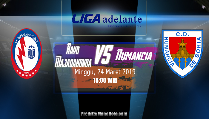 Prediksi Rayo Majadahonda Vs Numancia 24 Maret 2019