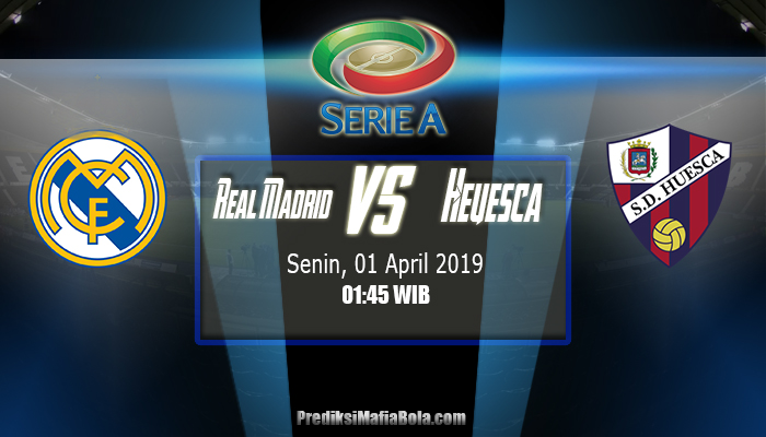 Prediksi Real Madrid vs Heuesca 01 April 2019