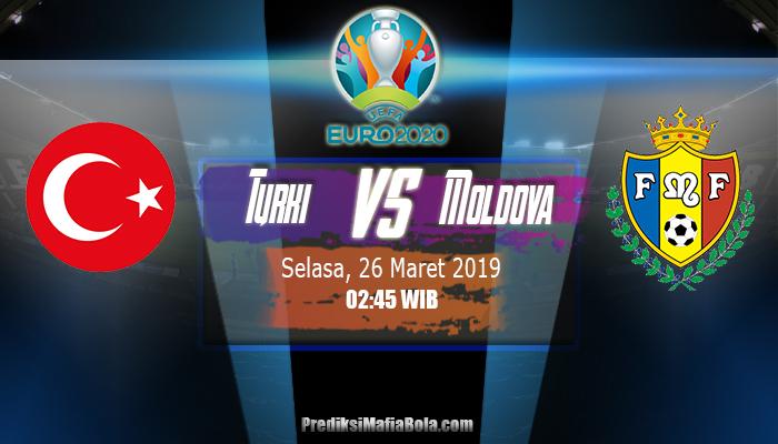 Prediksi Turki vs Moldova 26 Maret 2019