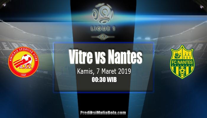 Prediksi Vitre Vs Nantes 7 Maret 2019