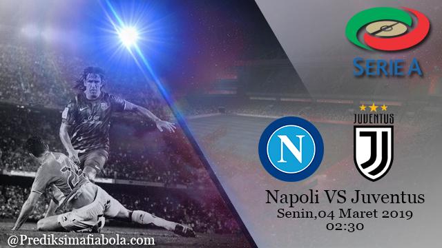 Prediksi Pertandingan Napoli Vs Juventus 04 Maret 2019