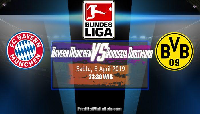 Prediksi Bayern Munchen vs Borussia Dortmund 6 April 2019