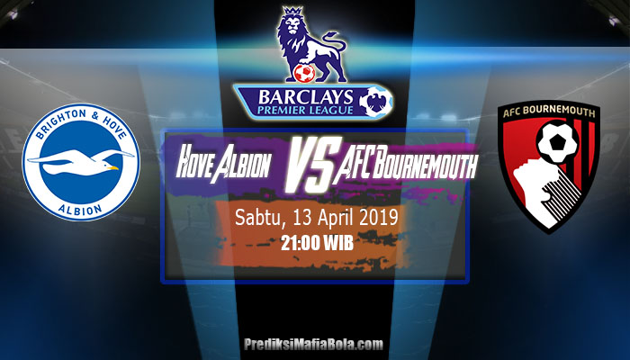 Prediksi Brighton & Hove Albion Vs AFC Bournemouth 13 April 2019