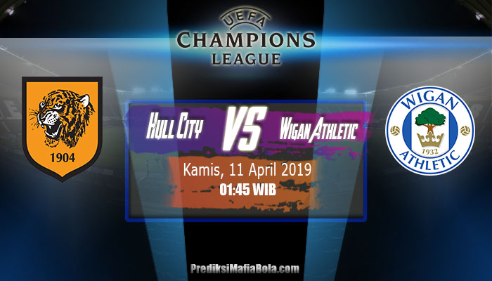 Prediksi Hull City Vs Wigan Athletic 11 April 2019