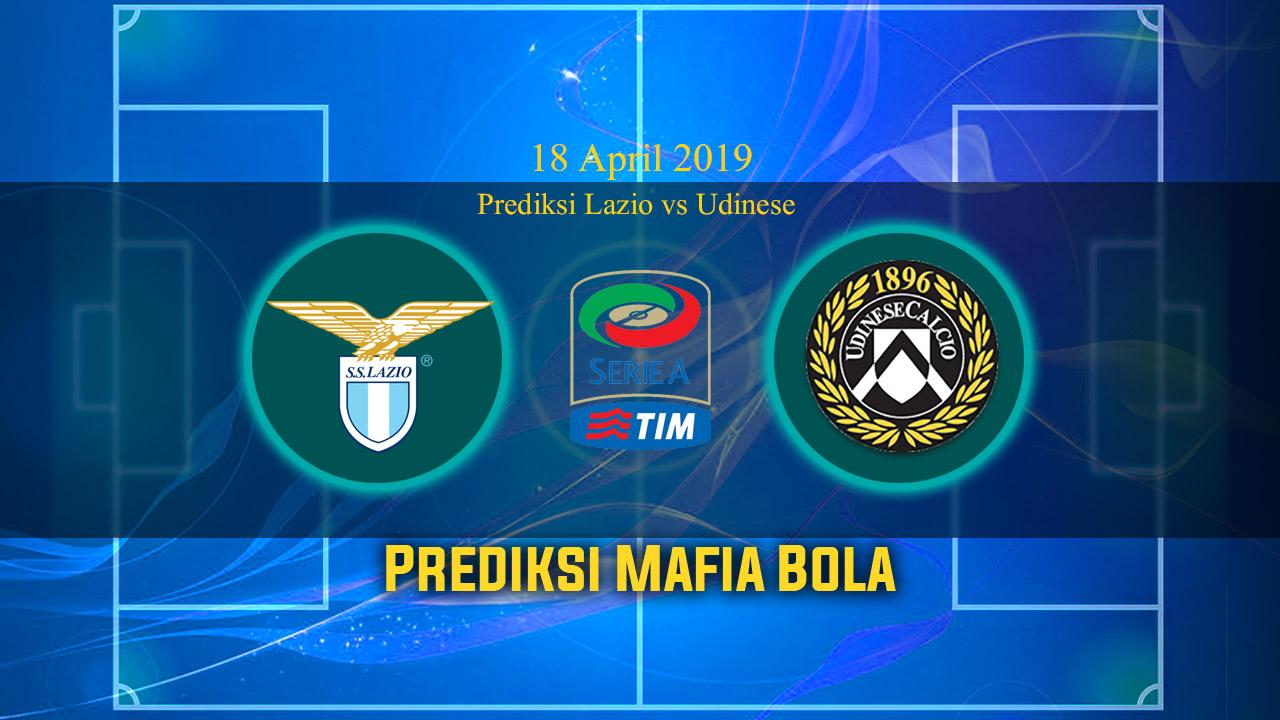 Prediksi Lazio vs Udinese 18 April 2019