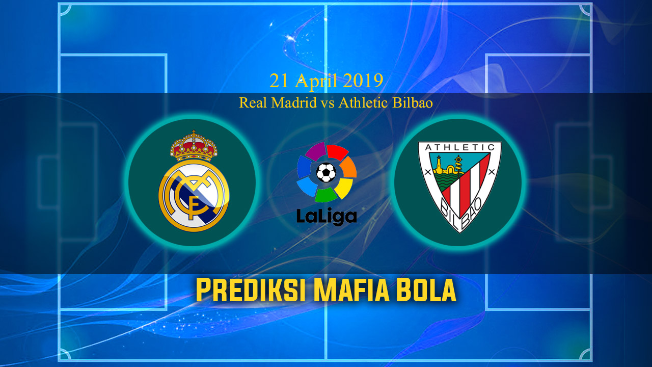 Prediksi Real Madrid vs Athletic Bilbao 21 April 2019