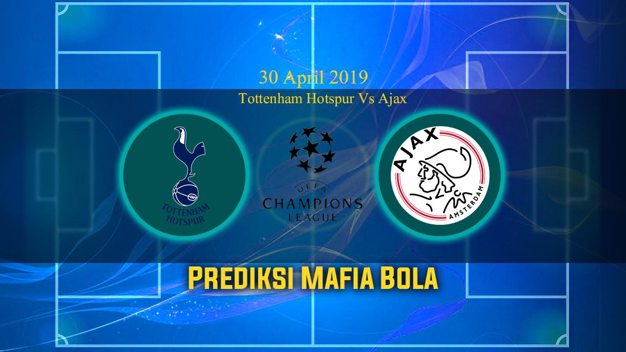 Prediksi Tottenham Hotspur Vs Ajax 1 Mei 2019