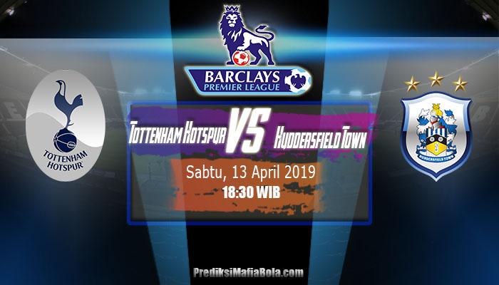 Prediksi Tottenham Hotspur vs Huddersfield Town 13 April 2019