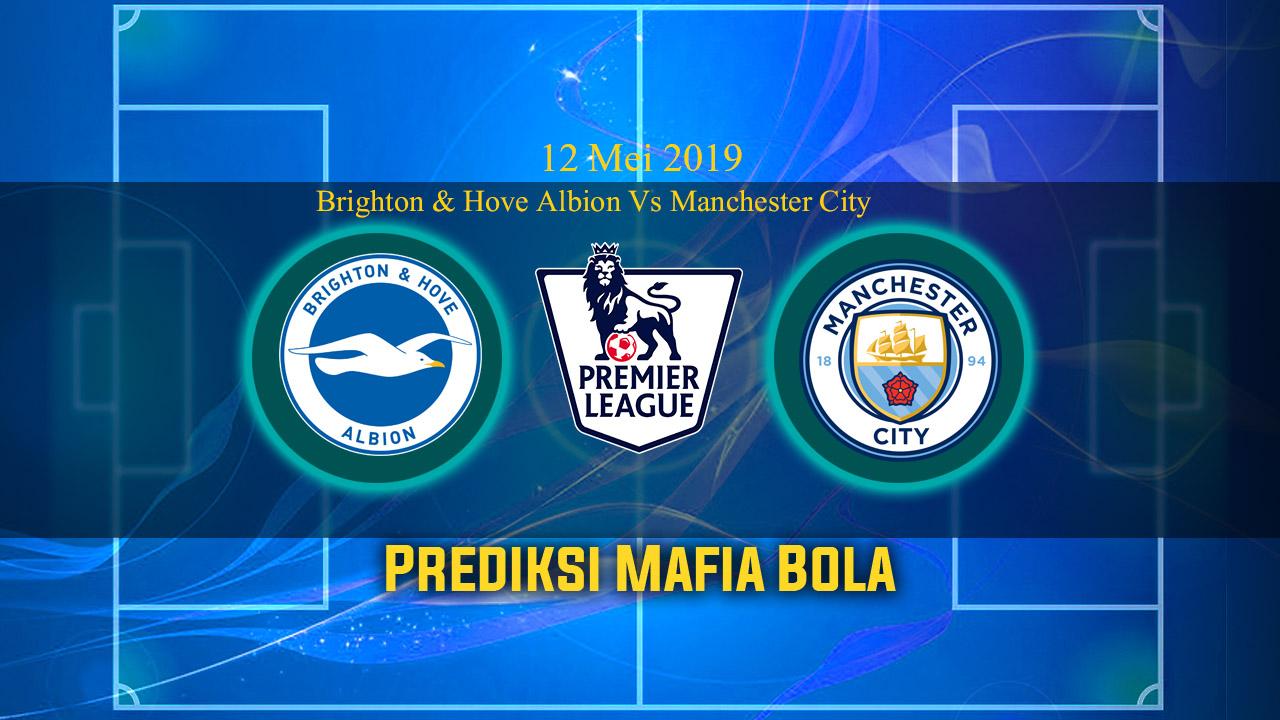 Prediksi Burnley Vs ArsPrediksi Brighton & Hove Albion Vs Manchester City 12 Mei 2019enal 12 Mei 2019