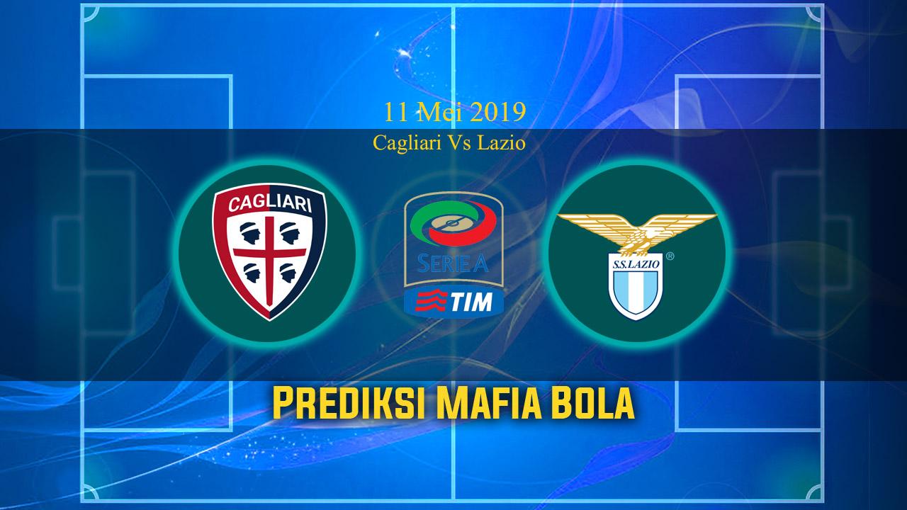 Prediksi Cagliari Vs Lazio 11 Mei 2019
