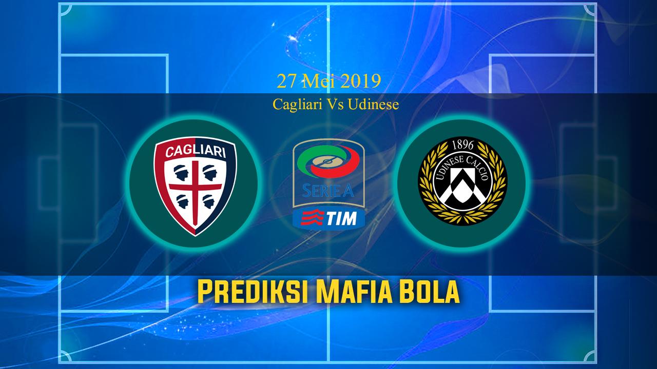 Prediksi Cagliari Vs Udinese 27 Mei 2019