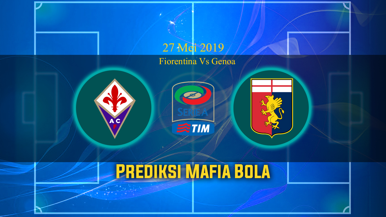 Prediksi Fiorentina Vs Genoa 27 Mei 2019