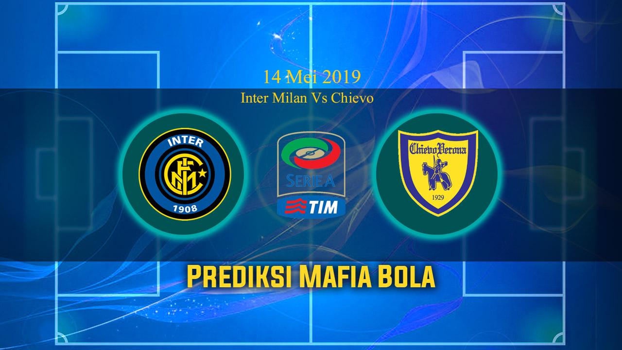 Prediksi Inter Milan Vs Chievo 14 Mei 2019