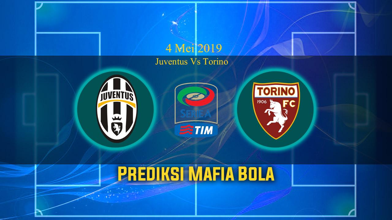 Prediksi Juventus Vs Torino 4 Mei 2019
