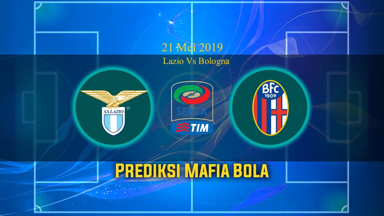 Prediksi Lazio Vs Bologna 21 Mei 2019