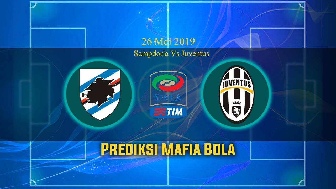 Prediksi Sampdoria Vs Juventus 26 Mei 2019