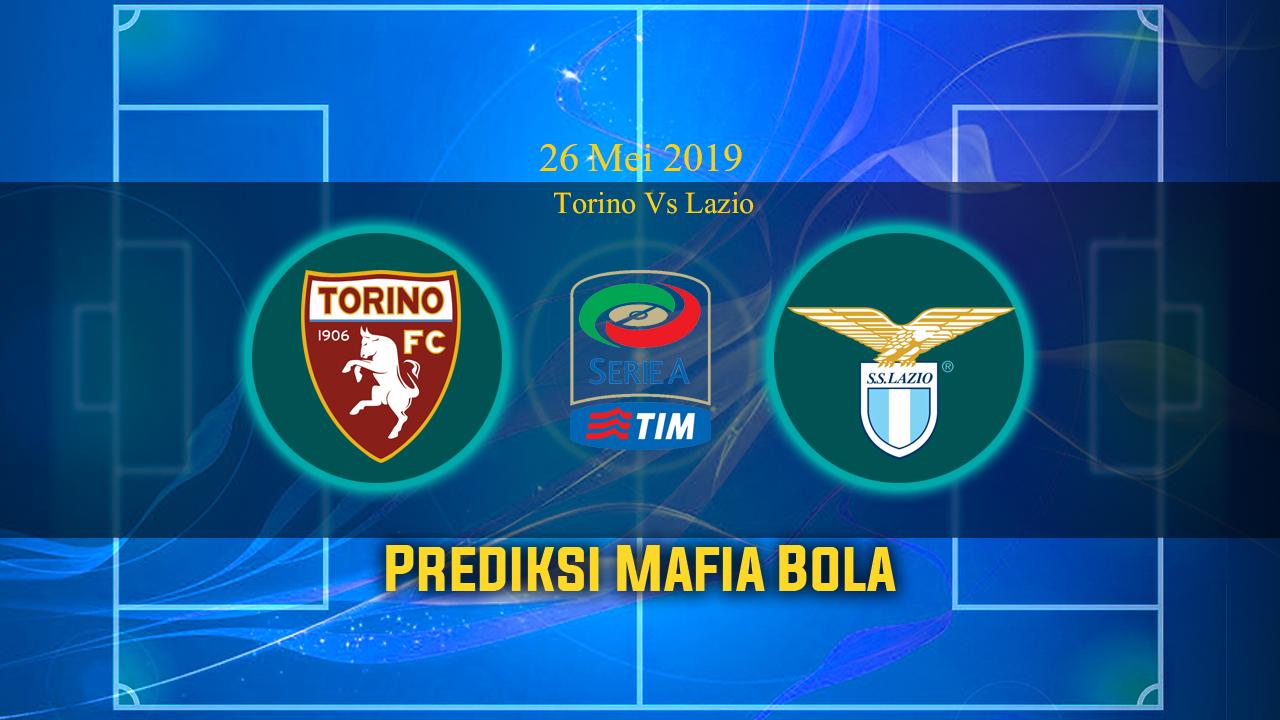 Prediksi Torino Vs Lazio 26 Mei 2019