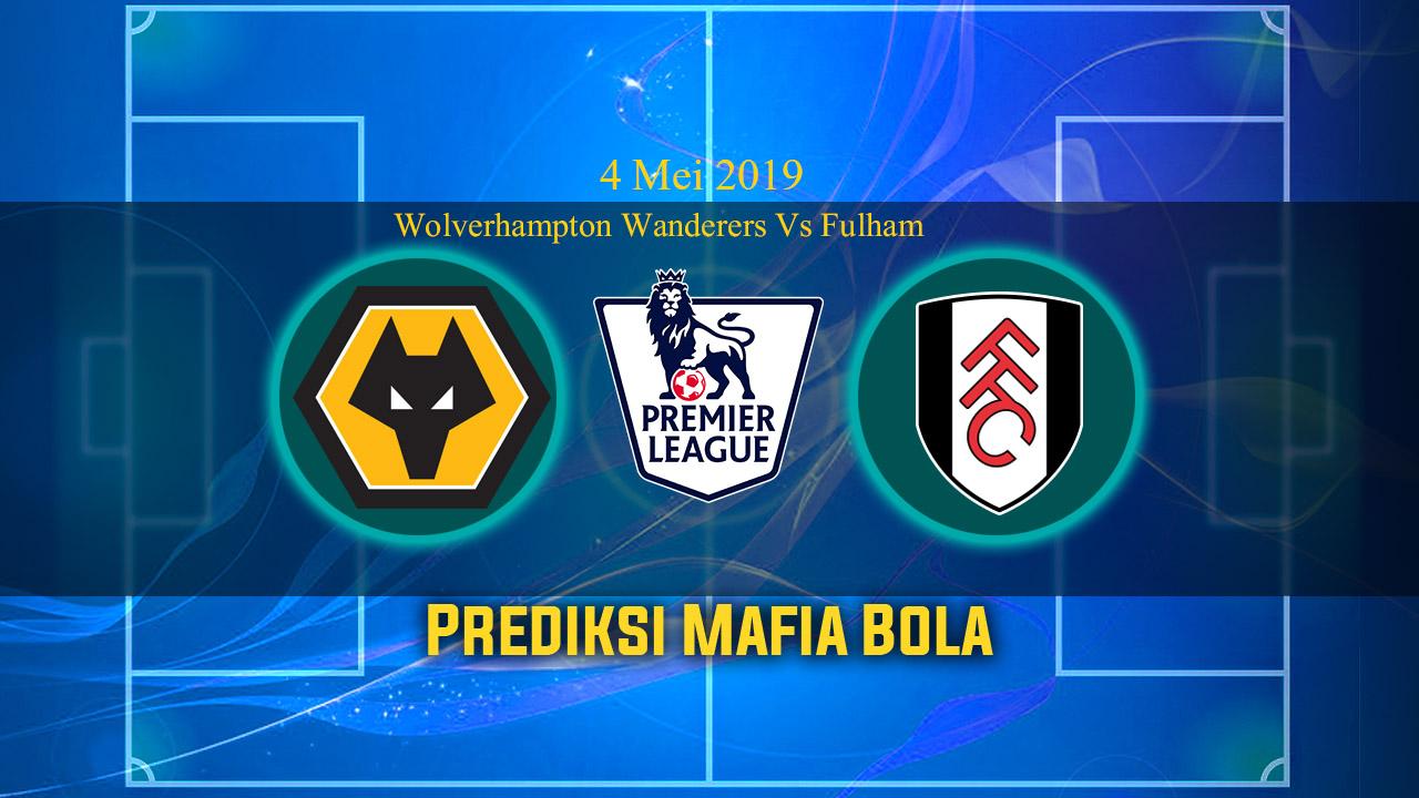 Prediksi Wolverhampton Wanderers Vs Fulham 4 Mei 2019