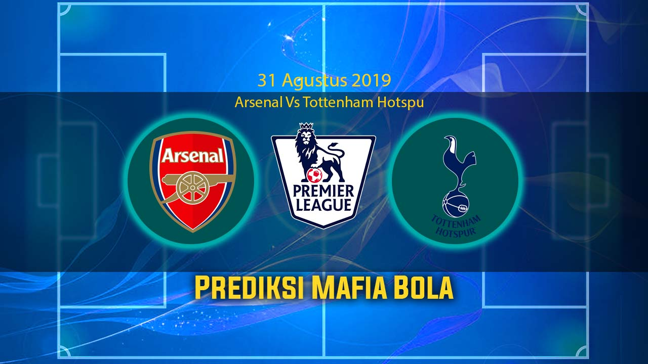 Prediksi Arsenal vs Tottenham Hotspur 1 September 2019