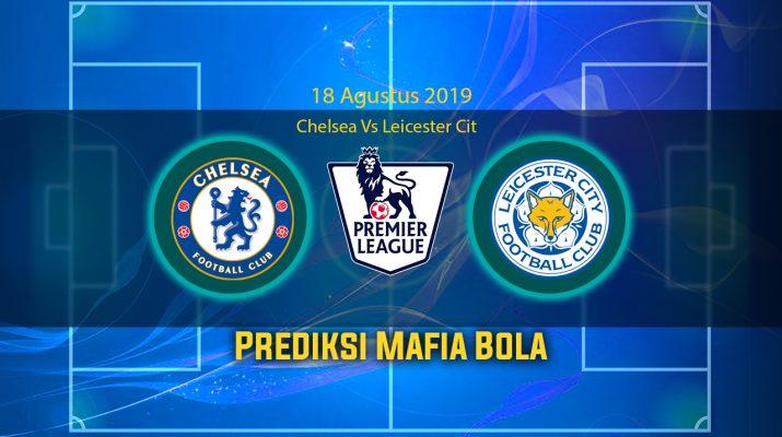 Prediksi Chelsea Vs Leicester City 18 Agustus 2019