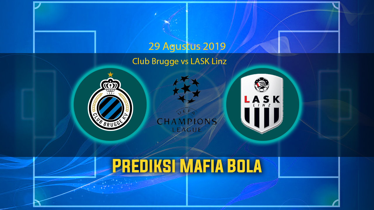 Prediksi Club Brugge vs LASK Linz 29 Agustus 2019