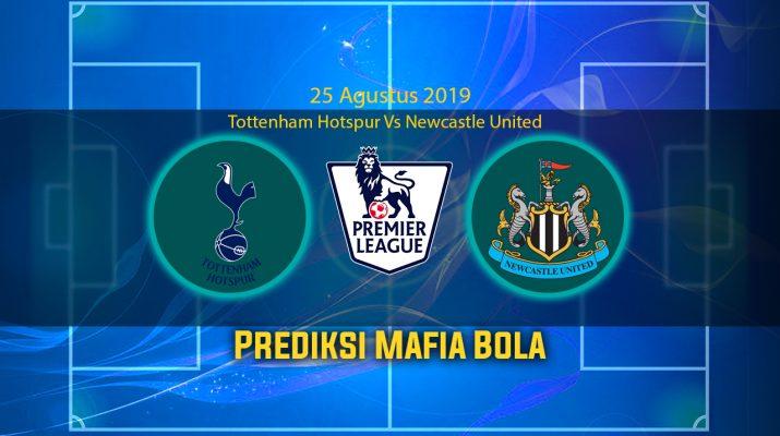 Prediksi Tottenham Hotspur Vs Newcastle United 25 Agustus 2019