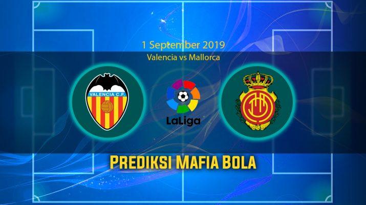 Prediksi Valencia vs Mallorca 1 September 2019