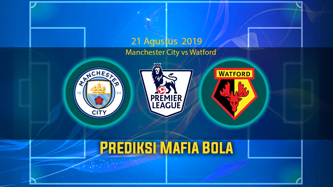 Prediksi Manchester City vs Watford 21 September 2019