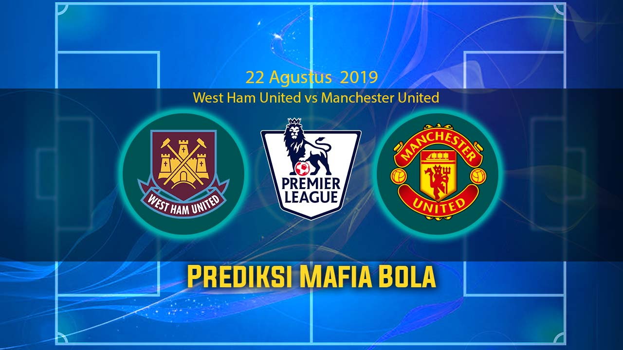 Prediksi West Ham United vs Manchester United 22 September 2019