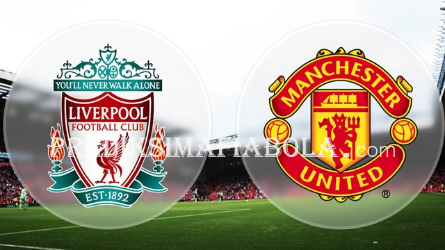 Jatwal Pasti Manchester United Vs Liverpool