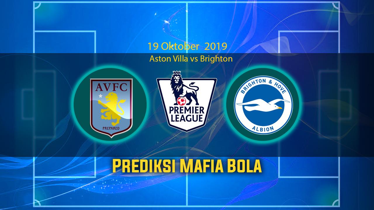 Prediksi Aston Villa vs Brighton 19 Oktober 2019
