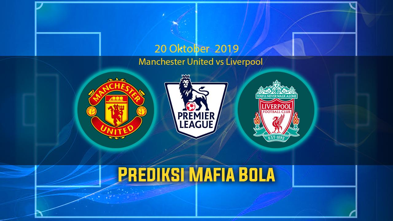 Prediksi Manchester United vs Liverpool 20 Oktober 2019