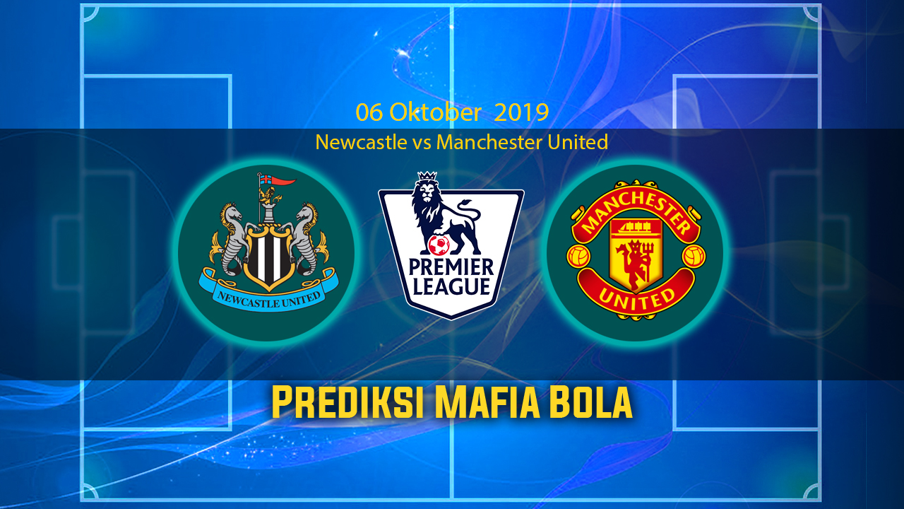 Prediksi Newcastle vs Manchester United 06 Oktober 2019