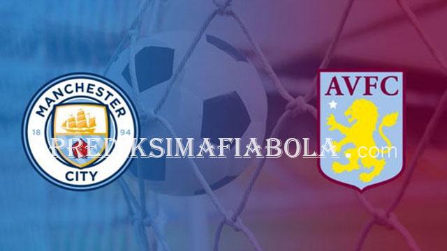 Prediksi Pemain Manchester City vs Aston Villa