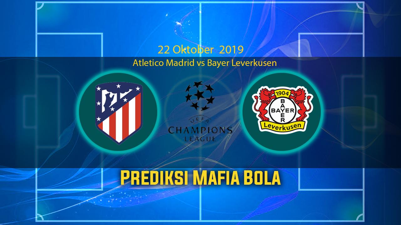 Prediksi Pertandingan Bola Atletico Madrid vs Bayer Leverkusen 22 Oktober 2019